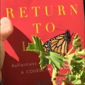 Return to Love book by Marianne Williamson and monarch butterfly - encourages you to read this book